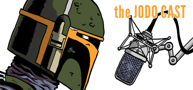 Jodo Cast Episode 8: That X-Wing Guy